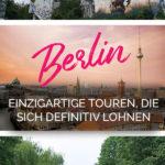 Bilder von Berlin und der Text: Berlin - Einzigartige Touren, die sich definitiv lohnen