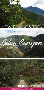 Photos from Colca Canyon in Peru and the text: How to Hike & Trek Colca Canyon