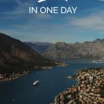 View of Kotor Bay with the text: Kotor in One Day