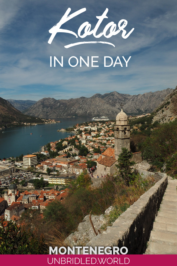 Church tower on a hill in Kotor and the text: Kotor in One Day