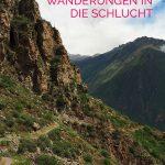 Wanderweg im Colca Canyon in Peru mit dem Text: Colca Canyon - Wanderungen in die Schlucht
