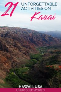 Canyon with lush green valley on Kauai (Hawaii) with the text: 21 unforgettable activities on Kauai