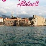 Mediterrane Altstadt umrandet von Meer und Bergen mit dem Text: 6 traumhafte Bilder von Budvas Altstadt
