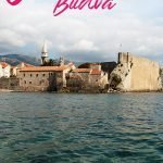 Mediterranean old town surrounded by ocean and mountains with the text: 6 photos to fall in love with Budva