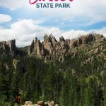 Mountains that look like needles and the text: Explore Custer State Park