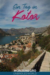 Blick auf die Kirche in Kotor und dem Text: Ein Tag in Kotor