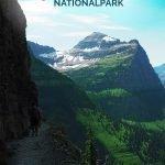 Wunderschöne Berglandschaft mit dem Text: Wandern im Glacier Nationalpark