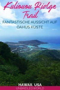 Aussicht auf eine Küste von den Bergen und dem Text: Kuliouou Ridge Trail - Fantastische Aussicht auf Oahus Küste
