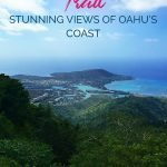 View of a coast from the mountains with the text: Kuliouou Ridge Trail - Stunning views of Oahu's Coast
