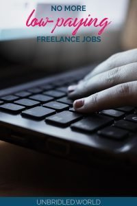Hands on a laptop keyboard with the text: No more low-paying freelance jobs