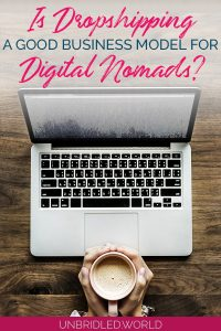 Laptop with hands that are holding a coffee cup and the text: Is dropshipping a good business model for digital nomads