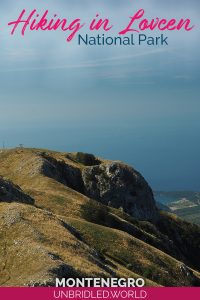 Mountains and coast in Montenegro with the text: Hiking in Lovcen National Park