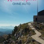Mausoleum im Lovcen Nationalpark von Bergen umzingelt. Mit dem Text: Lovcen Nationalpark ohne Auto