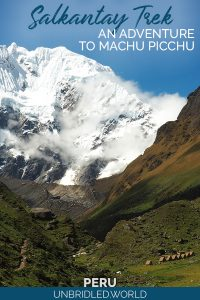 White snow-capped mountain in the back of a valley with huts and the text: Salkantay Trek - An Adventure to Machu Picchu