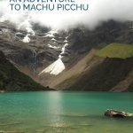 Blue glacial lake with the text: Salkantay Trek - An Adventure to Machu Picchu