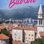 Photo of Budva old town from a higher point with the text: Digital Nomad Guide - Budva