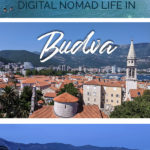 Photos of Budva with the text: Digital Nomad Life in Budva