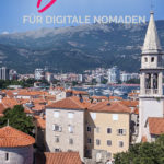 Budva Altstadt mit dem Text: Budva für digitale Nomaden