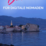 Budva Altstadt bei Nacht mit dem Text: Budva für digitale Nomaden