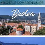 Bilder von Budva mit dem Text: Budva - digitale Nomaden Guide