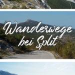 Bilder von Berg- und Küstenlandschaft mit dem Text: Kozjak - Wanderwege bei Split - Kroatien