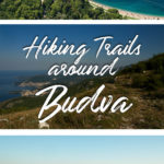 Photos of coastal areas and mountains with the text: Hiking Trails around Budva