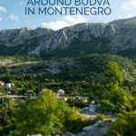 Photo of mountains with the text: Hiking Trails around Budva in Montenegro