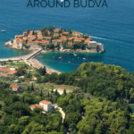 Photo of the island Sveti Stefan with the text: Hiking Trails around Budva