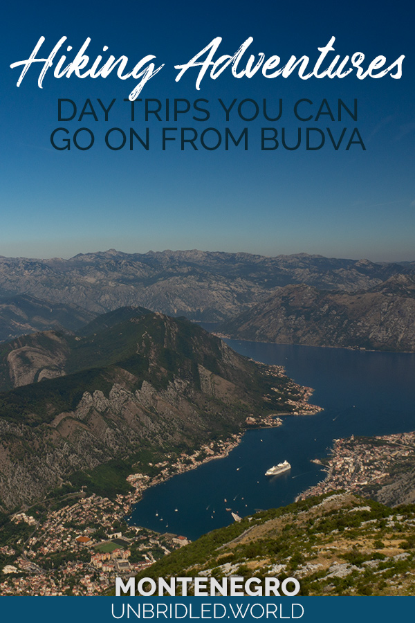 Bay area and city with the text: Hiking Adventures - Day Trips you can go on from Budva