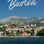 View of a coastal city with the text: Day Trips for Hiking from Budva