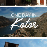 Photos of old town in Kotor and the view of Kotor Bay with the text: One Day in Kotor, Montenegro